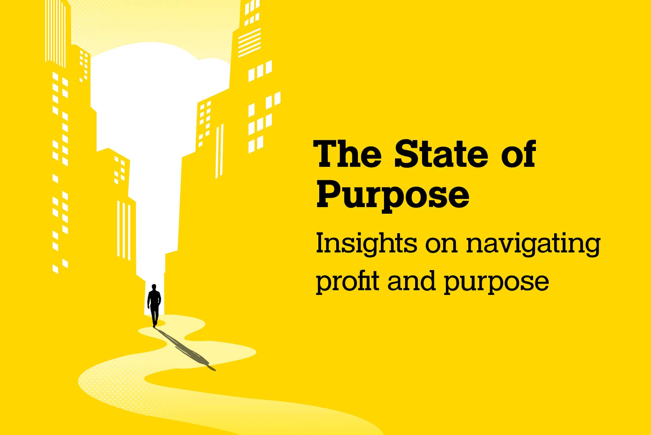 Yellow image with writing The State of Purpose Insights on navigating profit and purpose
